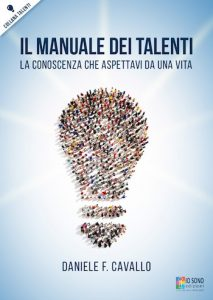 Il Manuale dei Talenti - Un Libro per Scoprire Se Stessi.